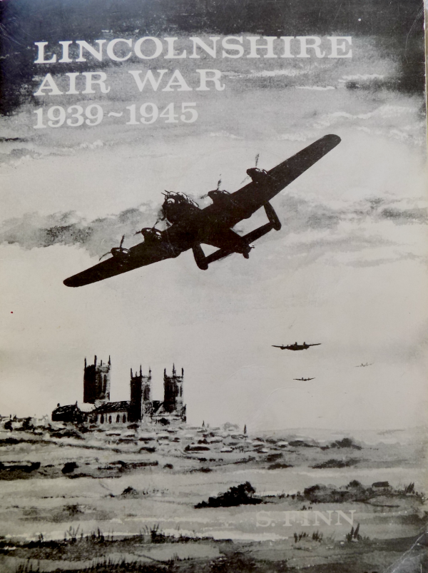 Lincolnshire Air War 1939 to 1945 the crash sites
