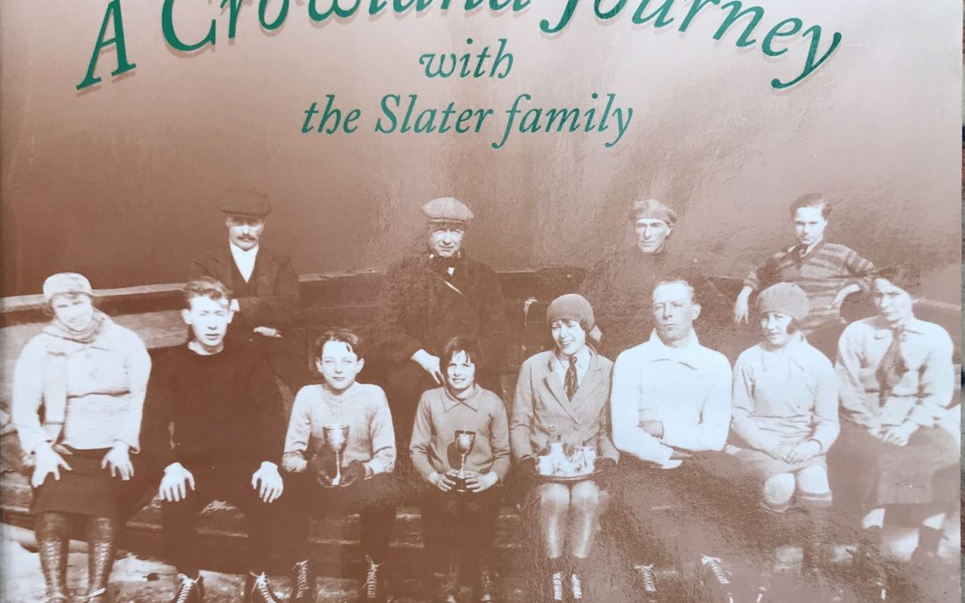 A Crowland Journey with the Slater family